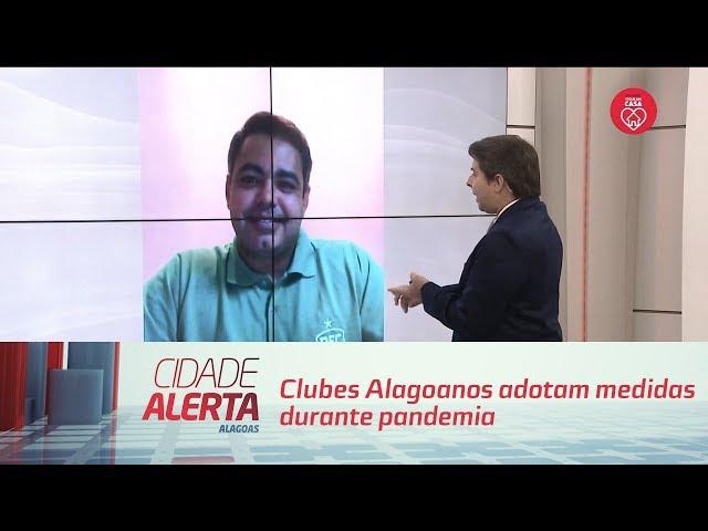 Clubes Alagoanos adotam medidas durante pandemia