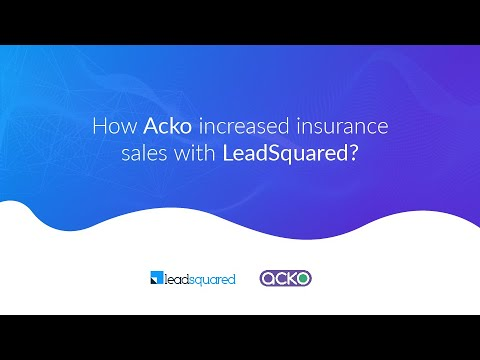 [Customer Testimonial] How Acko Increased Insurance Sales by 40% with LeadSquared