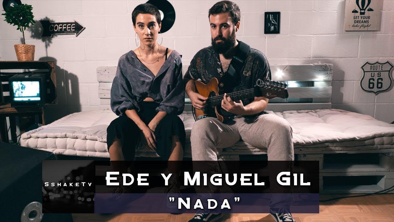 """Download Ede y Miguel Gil """"Nada"""" / SshakeTv"""
