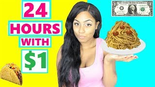 24 HOUR CHALLENGE LIVING on $1 for 24 HOURS