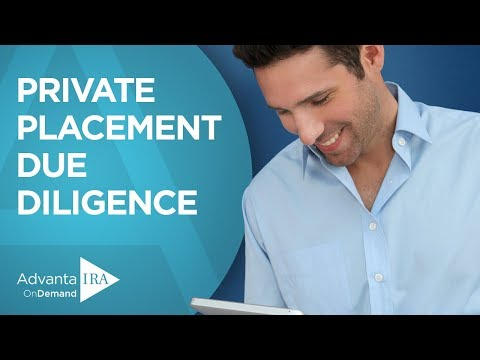 Evaluating Private Placement Investments: Due Diligence Best Practices