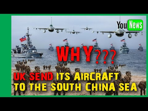Why the UK Send Its Aircraft Carrier to the South China Sea