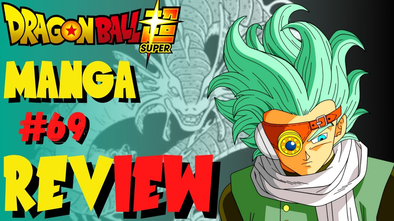 Dragon Ball Super Manga Chapter 70 release date- Dragon Ball Super Manga Chapter 69 REVIEW