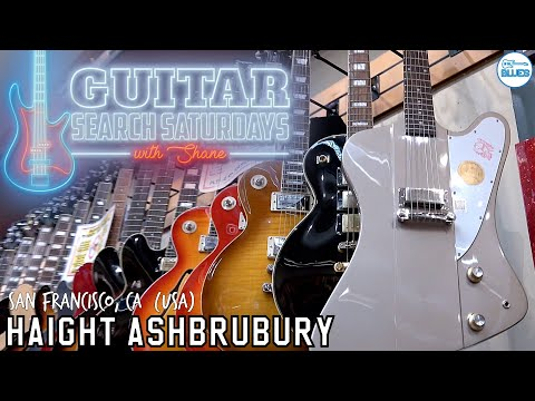 Guitar Search Saturdays Episode #18 - Haight Ashbury Music Center (San Francisco)