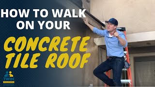 how to walk on a concrete tile roof without causing damage
