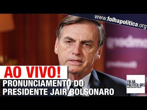 AGORA: PRESIDENTE BOLSONARO