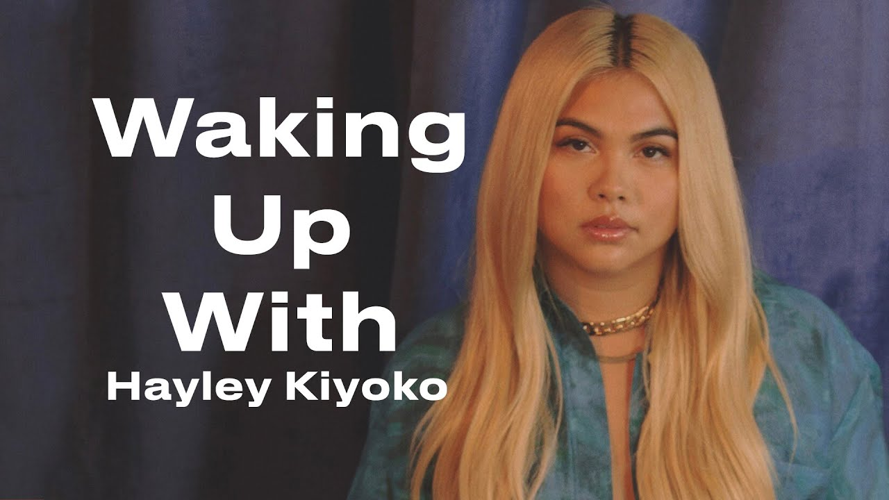 This Is Hayley Kiyoko's Morning Routine | Waking Up With