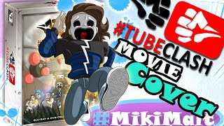 #TubeClashMovie CoverArt ❤ DVD/BluRay-Release!!! | #MikiMalt