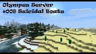 Olympus Server #008 The Continent Of Sacagawea + Suicidal Boats