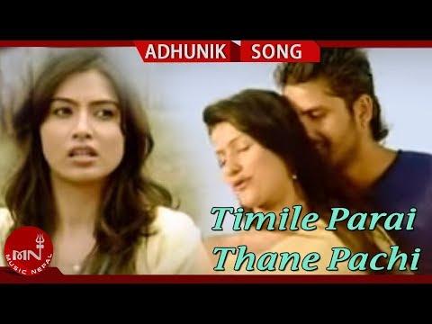 "Anju Panta's ""Timile Parai Thane Pachi"" Ft. Nisha Adhikari, Mukes, Reecha | New Neplai Adhunik Song"