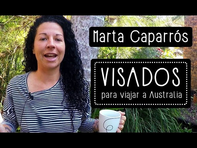 Marta Caparrós: Tipos de visado para viajar a Australia