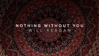 Nothing Without You (feat. Will Reagan) - Tell All My Friends