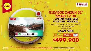"""En #FestiversarioMetro Smart TV HD Caixun de 32"""" + antena sobre mesa NEX este fin de semana $499.900"""