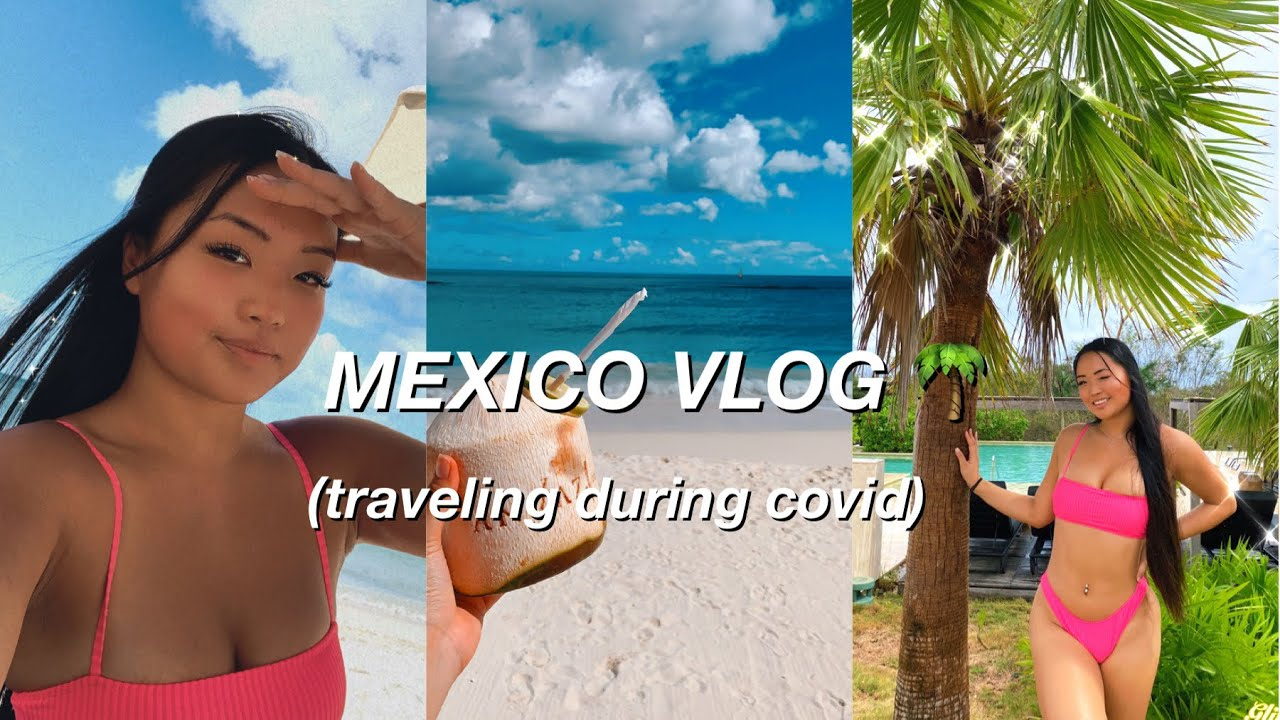 MEXICO VLOG | come & vacation with me!