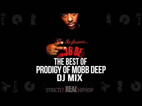 The Best of Prodigy | DJ Mix | R.I.P. Prodigy of Mobb Deep