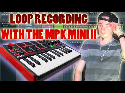 LOOP RECORDING (Tutorial) With The MPK MINI II, FL Studios, And Other Midi Devices