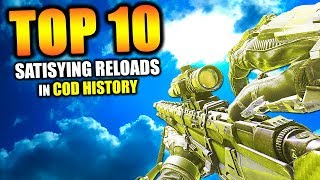 """Top 10 """"MOST SATISFYING RELOADS"""" in COD HISTORY 