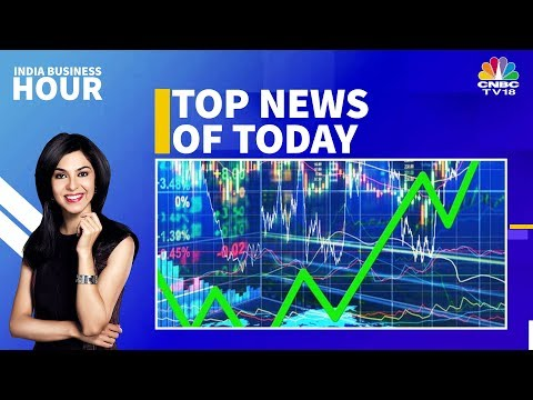 Today's Top News Headlines In A Nutshell | India Business Ho