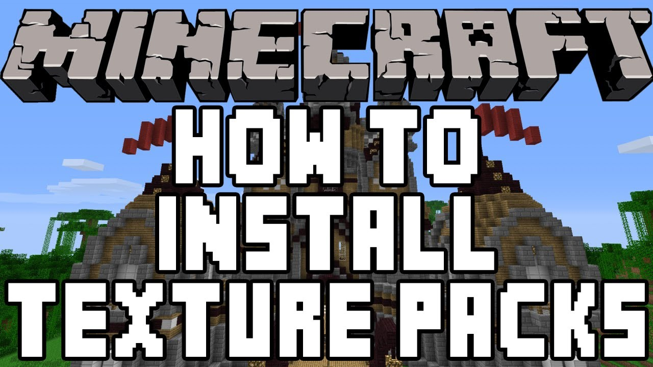 how to add texture packs to minecraft