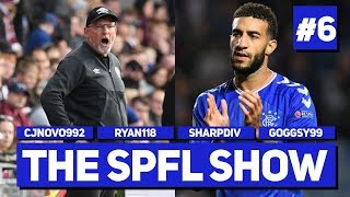 THE SPFL SHOW #6 RANGERS SECOND HALF STORM! HEARTS BEAT HIBS IN THRILLER & ABERDEEN SNATCH WIN