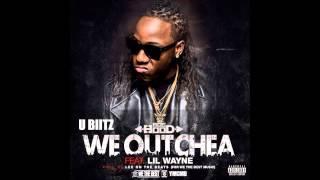 We Outchea Ft. Lil Wayne (INSTRUMENTAL)