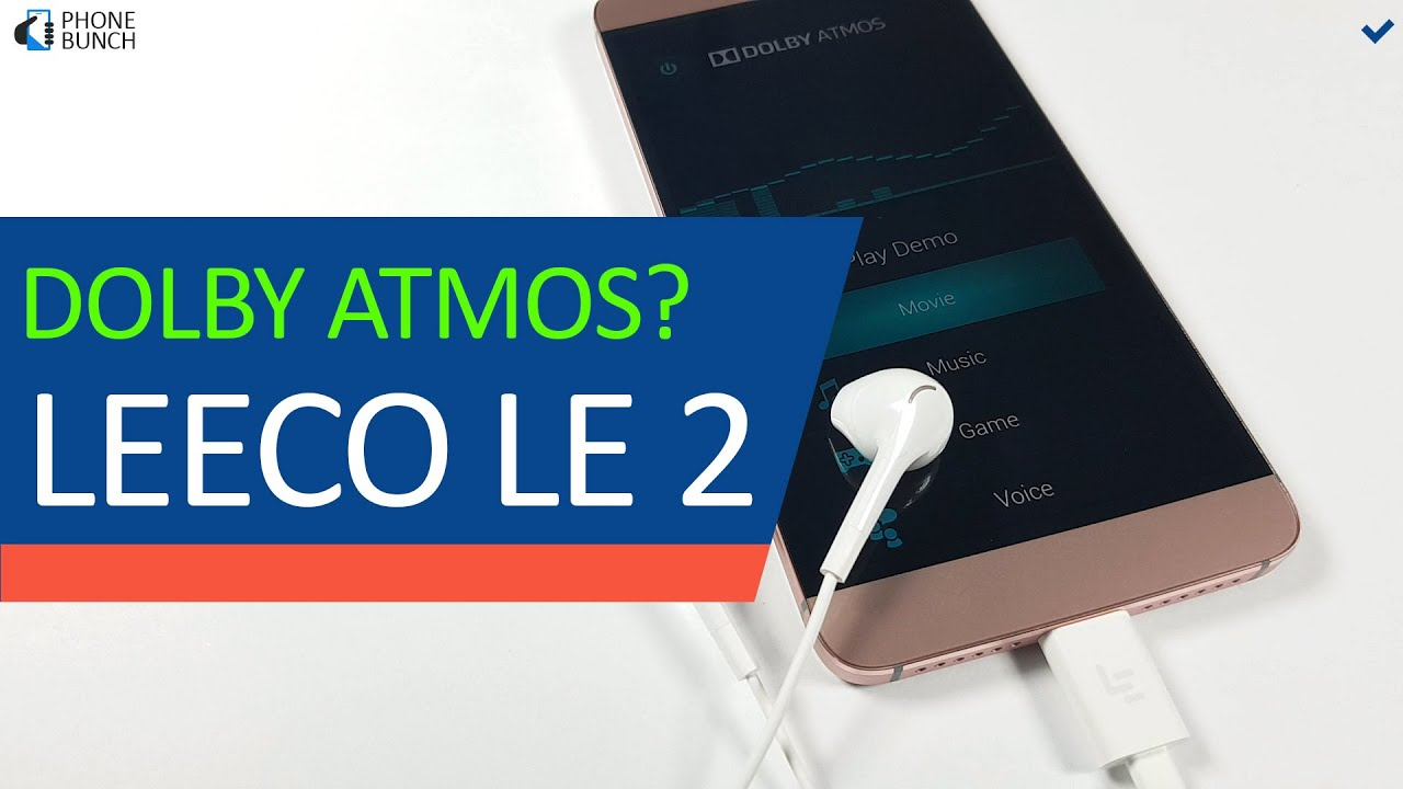 How To Access Hidden Dolby Atmos Settings On Leeco Le 2 Youtube