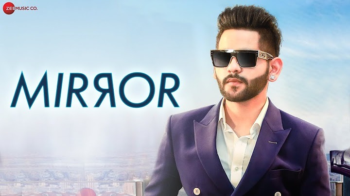 mirror  official music video  b mohit  d soldierz