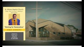St. Albans Baptist Church Online Service  Sunday July 19th 2020