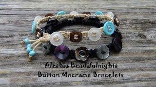 Button Macrame Bracelets Tutorial Part 1