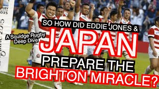 So how did Japan prepare the Brighton Miracle? | Pt 1 | A Squidge Rugby Deep Dive