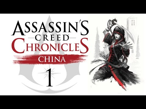 Assassin's Creed Chronicles: China - Прохождение на русском [#1] PS4