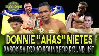 DONNIE NIETES PASOK SA TOP 10 POUND FOR POUND LIST | THE RING TV 2019