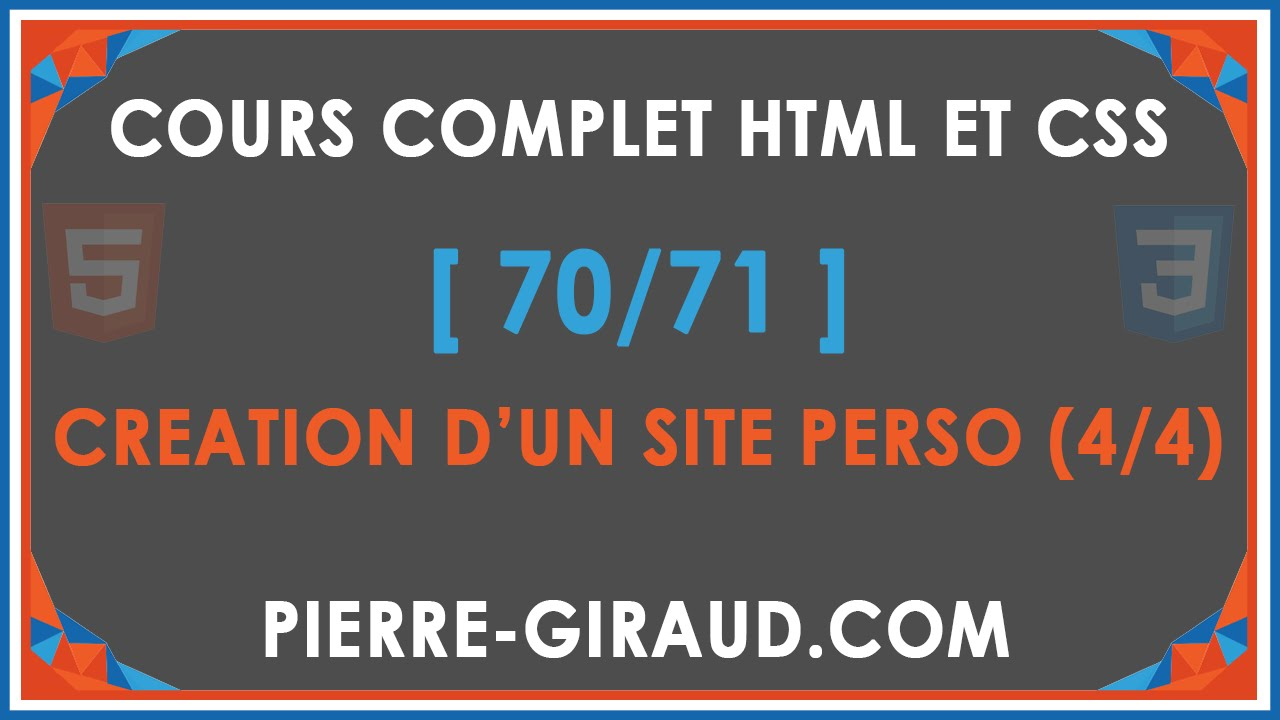 COURS COMPLET HTML ET CSS 70 71