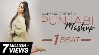 Download lagu 1 BEAT Punjabi Mashup | Varsha Tripathi