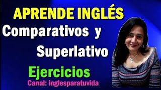 Ejercicios de inglés Nro 458 Comparative and Superlative adjectives