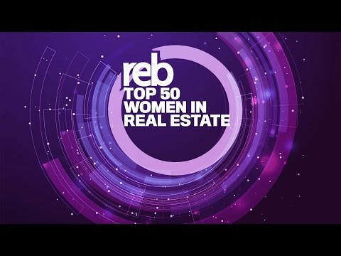 REB: Top 50 Women In Real Estate Highlights 2016