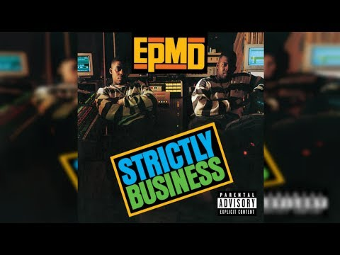 EPMD  Strictly Business FULL ALBUM HQ