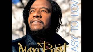 Maxi Priest - Loving You Is Easy