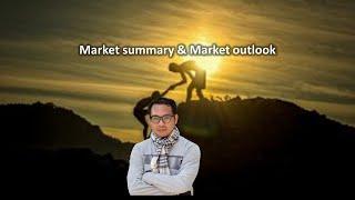 Market  Summary & Market outlook 1/7/2563