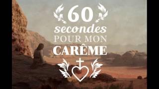 60s pour mon Carême, Mercredi des Cendres