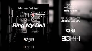 Michael Fall feat. Lumidee, Rick Ellback & Aziza - Ring My Bell (Tale & Dutch Radio Edit)