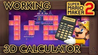 Super Mario Maker 2 - A Working 3D Calculator Level