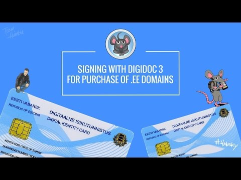 e-residency ep3.5 | digidoc3 doc signing for .ee domain registration