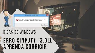 Gambar cover Como Resolver Erro Xinput1_3.dll em Games ou Programas