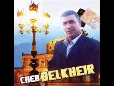 CHEB 2010 TÉLÉCHARGER BELKHEIR