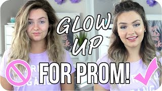 Glow Up for PROM 2017 - Prom Life Hacks & Money Saving Tips!