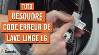 Comment résoudre un code erreur DE sur un lave linge LG