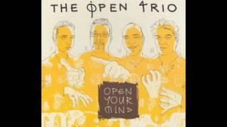 The Open Trio  -  Open your mind  //  FULL ALBUM