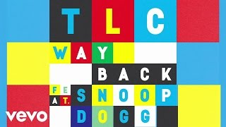 TLC - Way Back