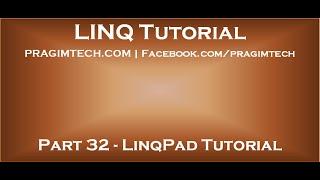 Part 32   LinqPad Tutorial
